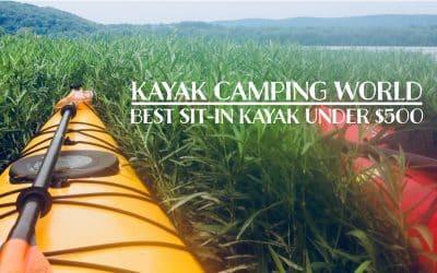 Best Sit-in Kayak Under $500