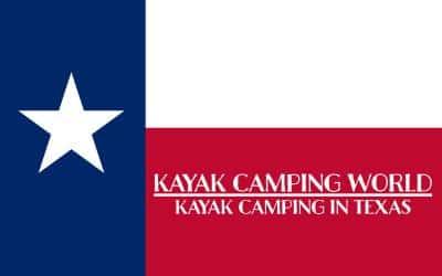 Kayak camping in Texas