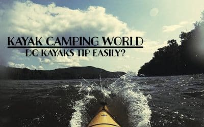 Do Kayaks Tip Easily - What to do if you capsize